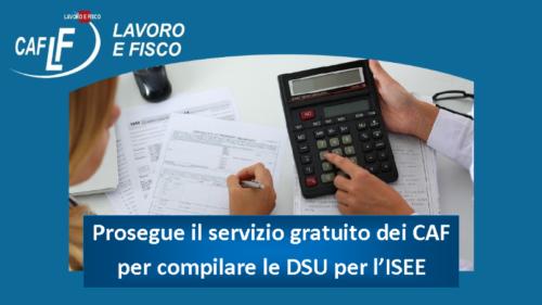 Prosegue il servizio gratuito dei CAF per compilare le DSU per l'ISEE