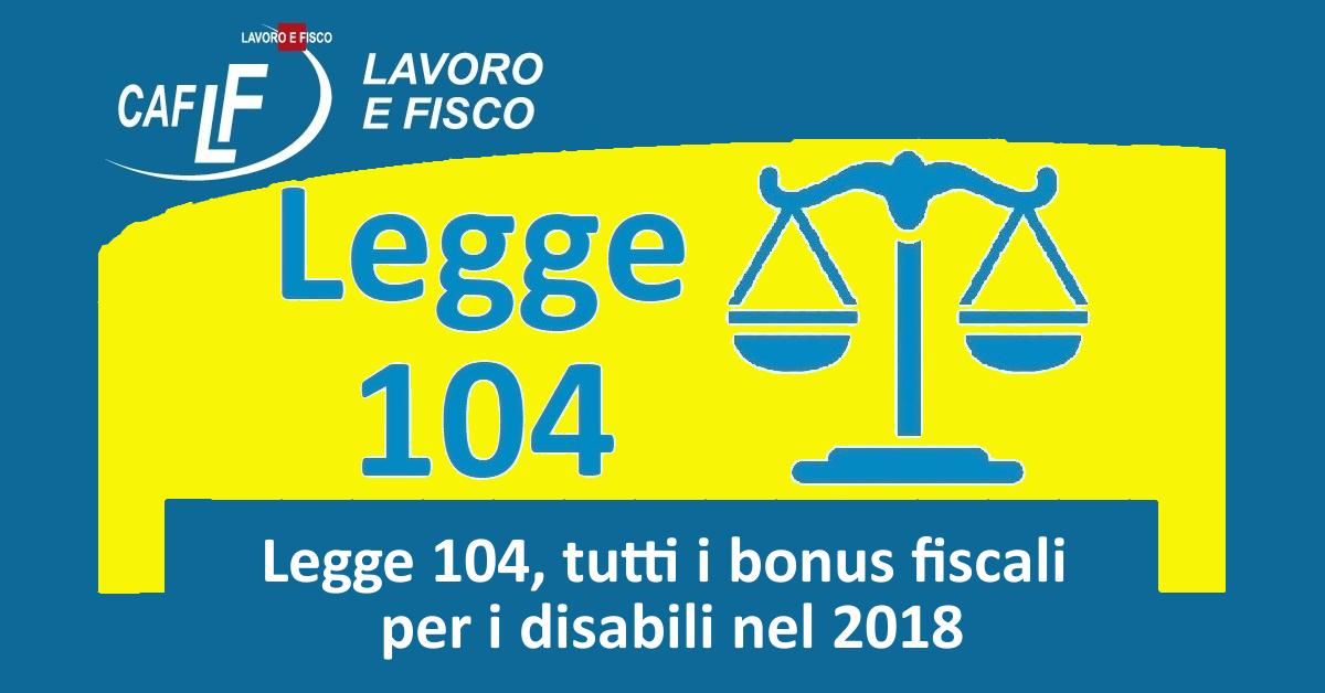Legge 104 tutti i bonus fiscali per i disabili nel 2018 for Legge 104 agevolazioni fiscali elettrodomestici