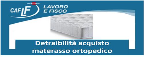 Detrazione Materasso Ortopedico 2019.Detraibilita Acquisto Materasso Ortopedico Caf Lavoro E Fisco News